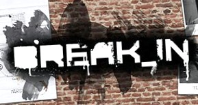 Break In