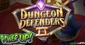 Dungeon Defenders II – Обновление Power Up! Балансировка героев и браузер серверов
