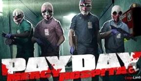 Причина катастрофы Left 4 Dead в новом дополнении для PAYDAY: The Heist - Госпиталь Милосердия